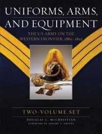 Uniforms, Arms, and Equipment (2-Volume Set) : The U.s. Army on the Western Frontier 1880-1892