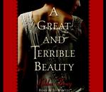 A Great and Terrible Beauty (4-Volume Set) (Gemma Doyle Trilogy) (Abridged)