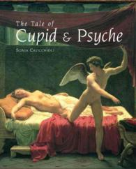 The Tale of Cupid and Psyche : An Illustrated History
