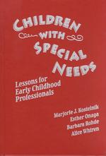 Children with Special Needs : Lessons for Early Childhood Professionals (Early Childhood Education (Teacher's College Pr))