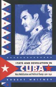 State and Revolution in Cuba : Mass Mobilization and Political Change, 1920-1940 (Envisioning Cuba)