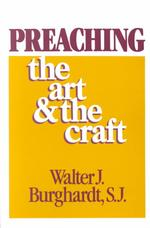 Preaching : The Art and the Craft