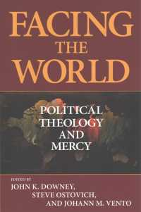 Facing the World : Political Theology and Mercy