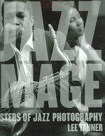 The Jazz Image : Masters of Jazz Photography