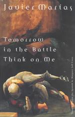 Tomorrow in the Battle Think on Me (New Directions Paperbook) (Reprint)