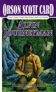 Alvin Journeyman (Tales of Alvin Maker) (Reprint)