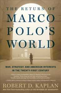 The Return of Marco Polo's World War, Strategy, and American Interests in the Twenty-first Century