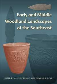 Early and Middle Woodland Landscapes of the Southeast (Florida Museum of Natural History: Ripley P. Bullen) (Reprint)