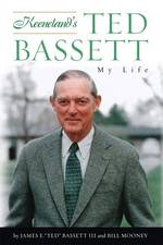 Keeneland's Ted Bassett : My Life (1ST)