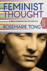 Feminist Thought : A More Comprehensive Introduction (4TH)