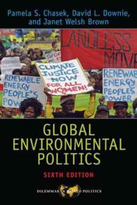 Global Environmental Politics (Dilemmas in World Politics) (6TH)