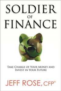 Soldier of Finance : Take Charge of Your Money and Invest in Your Future