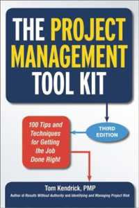 The Project Management Tool Kit : 100 Tips and Techniques for Getting the Job Done Right (3TH)