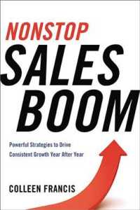 Nonstop Sales Boom : Powerful Strategies to Drive Consistent Sales Growth Year after Year