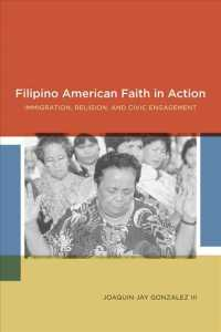 Filipino American Faith in Action : Immigration, Religion, and Civic Engagement