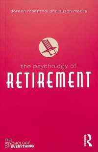 退職の心理学<br>The Psychology of Retirement (Psychology of Everything)