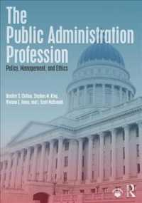 The Public Administration Profession : Policy, Management, and Ethics