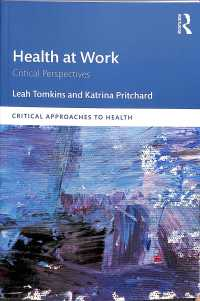 Health at Work : Critical Perspectives (Critical Approaches to Health)