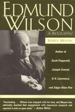 Edmund Wilson : A Biography (Reprint)