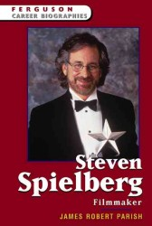Steven Spielberg - Filmmaker (Ferguson Career Biographies)