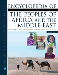 Encyclopedia of the Peoples of Africa and the Middle East (2-Volume Set) (Jfacts on File Library of World History)