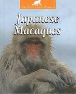 Japanese Macaques (The Untamed World)