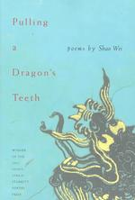 Pulling a Dragon's Teeth (Pitt Poetry Series)