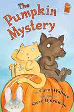 The Pumpkin Mystery (Holiday House Reader)