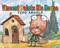 Vincent Paints His House (Reprint)