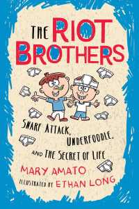 Snarf Attack, Underfoodle, and the Secret of Life : The Riot Brothers Tell All (Riot Brothers) (New)