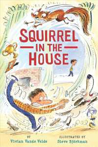 Squirrel in the House (Reprint)