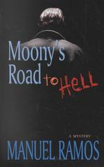 Moony's Road to Hell