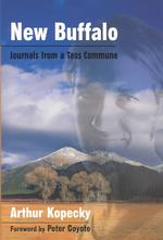 New Buffalo : Journals from a Taos Commune (Counterculture)