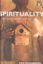 Spirituality : What Does It Mean to Be Spiritual?