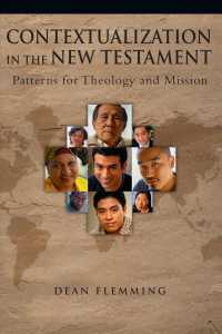 Contextualization in the New Testament : pbk patterns for theology and mission