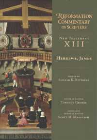 Hebrews, James (Reformation Commentary on Scripture, New Testament)