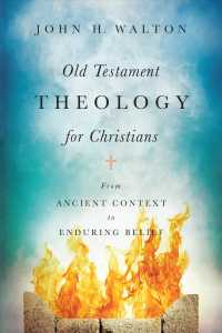 Old Testament theology for Christians from ancient context to enduring belief