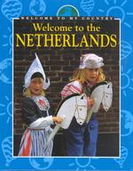 Welcome to the Netherlands (Welcome to My Country)