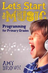 Let's Start the Music : Programming for Primary Grades