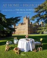 At Home at Highclere : Entertaining at the Real Downton Abbey