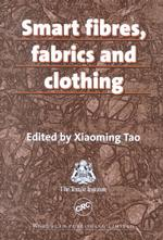 Smart Fibres, Fabrics and Clothing (Woodhead Publishing Limited Series on Fibres)