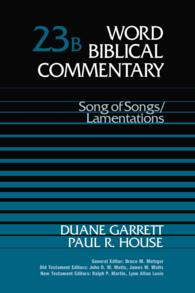 Song of Songs Lamentations (Word Biblical Commentary) 〈23b〉