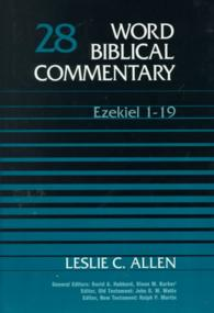 Word Biblical Commentary : Ezekiel 1-19 (Word Biblical Commentary) 〈28〉