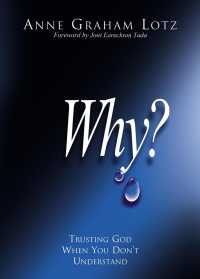 Why? : Trusting God When You Don't Understand
