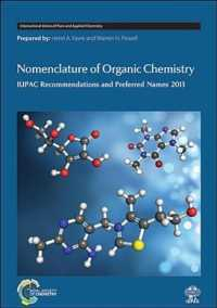 有機化学命名法<br>Nomenclature of Organic Chemistry : IUPAC Recommendations and Preferred Names 2013 (International Union of Pure and Applied Chemistry)