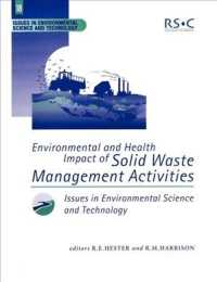 Environmental and Health Impact of Solid Waste Management Activities (Issues in Environmental Science and Technology)