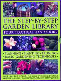 The Step-by-Step Garden Library (4-Volume Set) : Four Practical Handbooks; Planning / Planting / Pruning / Basic Gardening Techniques; Four How-to Gui (BOX)