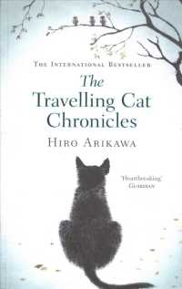 Travelling Cat Chronicles -- Paperback (English Language Edition)
