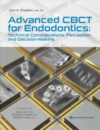 Advanced CBCT for Endodontics : Technical Considerations, Perception, and Decision-Making (1ST)