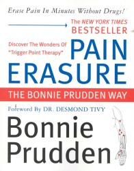 Pain Erasure : The Bonnie Prudden Way (Reprint)